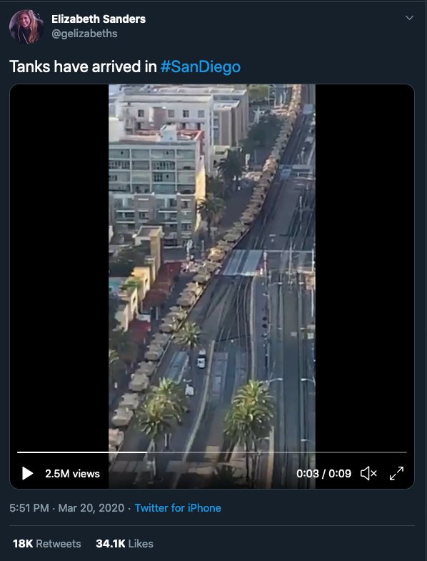 "A screenshot of Twitter, showing a Tweet that reads ""Tanks have arrived in #SanDiego"" above a video that shows tanks being transported by rail through San Diego. The Tweet has 18K Retweets and 34.1K Likes."
